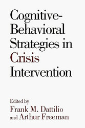 Cognitive-Behavioral Strategies In Crisis Intervention by Frank Dattilio