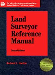 Land Surveyor Reference Manual by Andrew Harbin