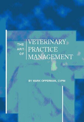 Art Of Veterinary Practice Management