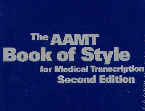 Book Of Style For Medical Transcription