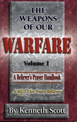 Weapons Of Our Warfare volume 1