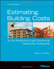 Estimating Building Costs For The Residential And Light Commercial Construction