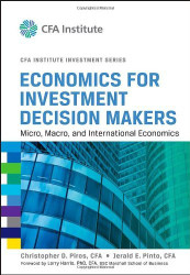 Economics For Investment Decision Makers