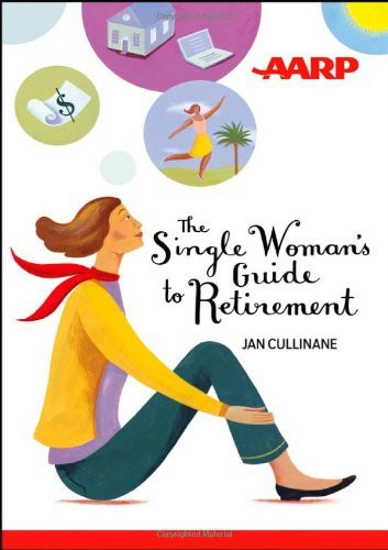 Single Woman's Guide To Retirement