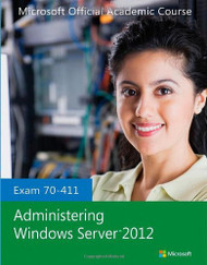 Exam 70-411 Administering Windows Server
