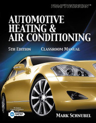Today's Technician Automotive Heating and Air Conditioning Shop Manual