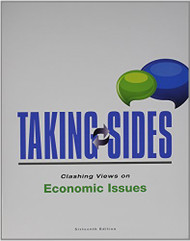 Taking Sides Clashing Views On Economic Issues