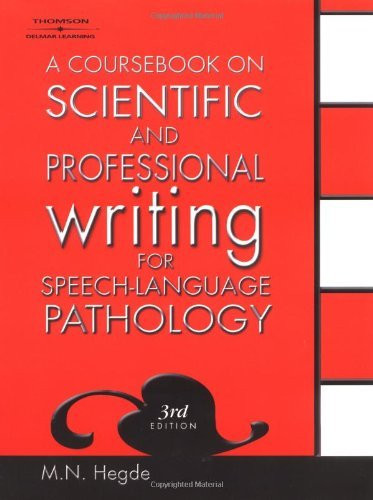 Coursebook On Scientific And Professional Writing For Speech-Language Pathology