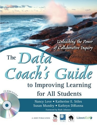 Data Coach's Guide To Improving Learning For All Students