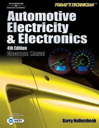 Today's Technician Automotive Electricity And Electronics