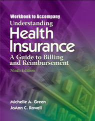 Understanding Health Insurance Workbook by Michelle Green & Rowell