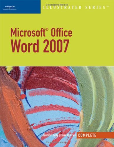 Microsoft Office Word 2007 Illustrated Complete