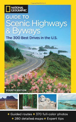 National Geographic Guide To Scenic Highways And Byways