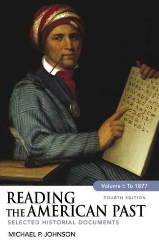 Reading The American Past Volume 1