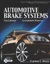 Today's Technician Automotive Brake Systems Classroom Manual