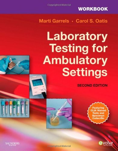 Workbook For Laboratory Testing For Ambulatory Settings