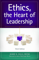Ethics The Heart Of Leadership