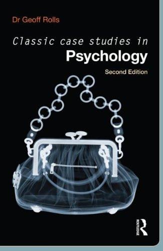 Classic Case Studies In Psychology