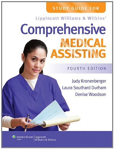 Study Guide For Lippincott Williams And Wilkins' Comprehensive Medical Assisting