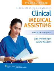 Study Guide For Lippincott Williams And Wilkins' Clinical Medical Assisting
