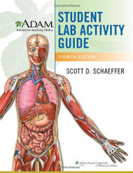 A.D.A.M Interactive Anatomy Online Student Lab Activity Guide