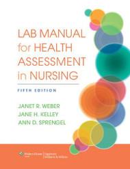 Lab Manual for Health Assessment in Nursing