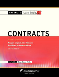 Casenotes Legal Briefs Contracts Keyed To Knapp Crystal And Prince