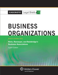 Casenotes Legal Briefs Business Organizations Keyed To Klein Ramseyer And