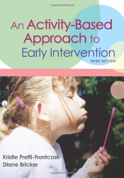 Activity-Based Approach To Early Intervention