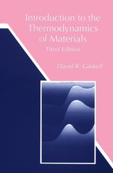 Introduction To The Thermodynamics Of Materials by David Gaskell