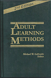 Adult Learning Methods by Michael Galbraith