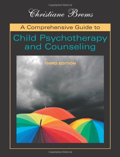 Comprehensive Guide To Child Psychotherapy And Counseling