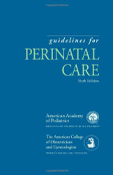 Guidelines For Perinatal Care