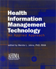 Health Information Management Technology by Nanette Sayles & AHIMA