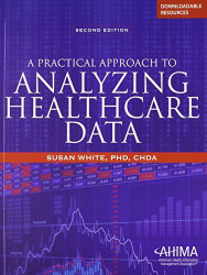 Practical Approach To Analyzing Healthcare Data