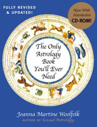The Only Astrology Book You'Ll Ever Need by Joanna Woolfolk