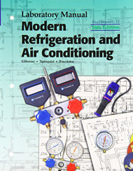 Modern Refrigeration & Air Conditioning Laboratory Manual  by Alfred Brianco