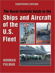Naval Institute Guide To The Ships And Aircraft Of The U.S Fleet