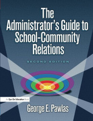 Administrator's Guide To School-Community Relations