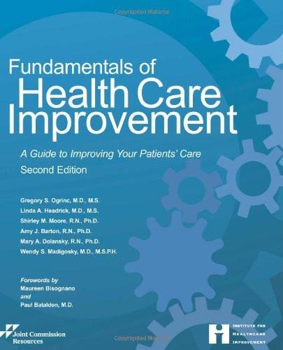 Fundamentals Of Health Care Improvement