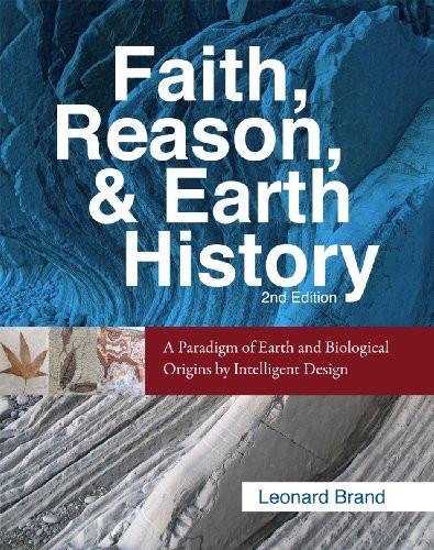 Faith Reason and Earth History