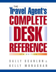 Travel Agent's Complete Desk Reference