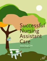 Successful Nursing Assistant Care
