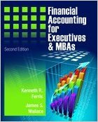 Financial Accounting For Executives And Mbas by Ferris & Wallace & Simko