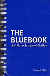 Bluebook - A Uniform System of Citation  by Harvard & Columbia Law Review