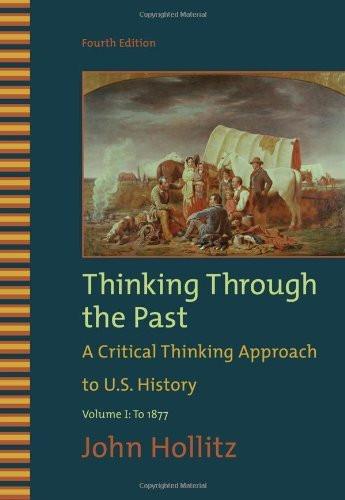 Thinking Through The Past Volume 1