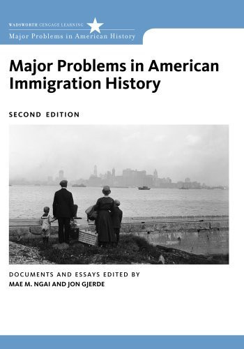 Major Problems In American Immigration History