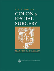 Colon And Rectal Surgery by Marvin Corman