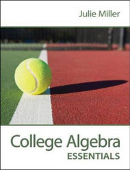 College Algebra Essentials by Miller