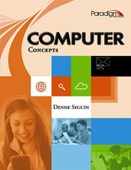 Computer Concepts by Denise Seguin